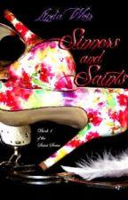 Sinners and Saints by keepaustinweird