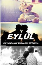 EYLÜL by forever-7