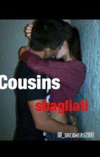 Cousins -sbagliati- by _dreamers2001