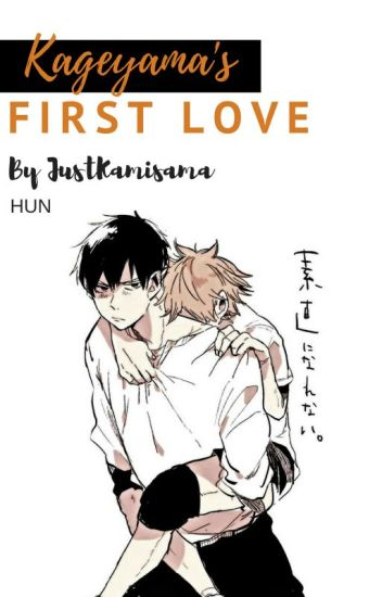 Kageyama's first love