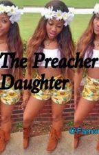 The Preacher's Daughter ( StudxFem ) by noni_theculprit