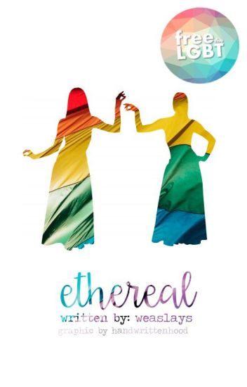 Ethereal | #freethelgbt