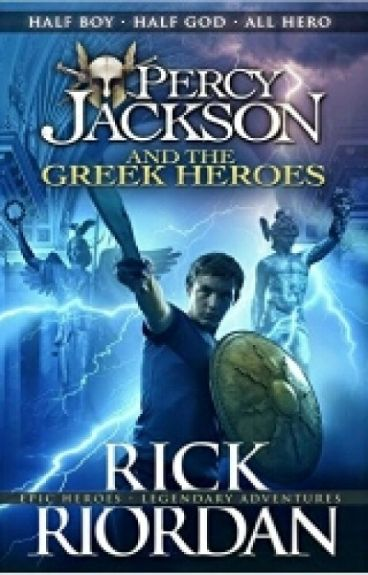 Reading Percy Jackson and the Greek Heroes : The Heroine ( ON HOLD )