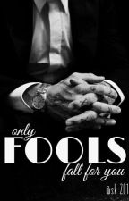 FOOLS (Erotic Story)  by SuchWriteMuchLaze