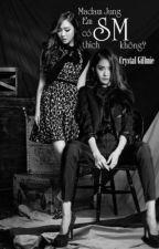 [YoonSic] Madam Jung, em có thích SM không? by CrystalGillmie