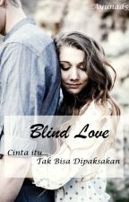 Blind Love by ayunad59