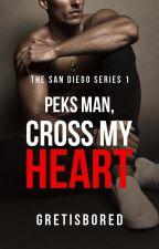 Peks man, cross my heart! (Marius San Diego's Story - COMPLETED) by Gretisbored