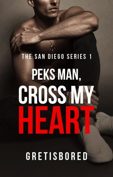 Peks man, cross my heart! (Marius San Diego's Story - COMPLETED)