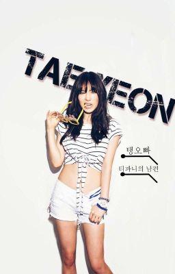 [ONESHOT] TaeNy - Đồ Con Heo! Em Yêu Chị
