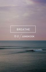 breathe | jungkook by softbyun