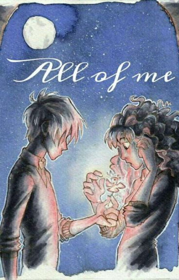 All Of Me _ Dramione