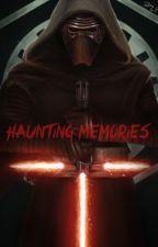 Haunting Memories by kylorenphan24601