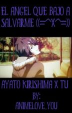 Ayato kirishima y tú ❤️ by animelove_you