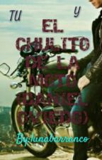 EL CHULITO DE LA MOTO (DANIEL OVIEDO) by -EleimMcCrory-