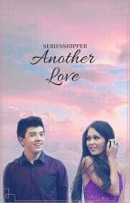 Another Love by seriesshipper