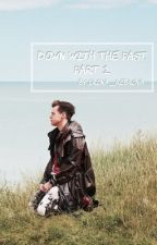Down with the past. Part 2. [Harry Styles] by irina_rebrova