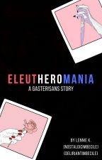 Eleutheromania | Gaster!Sans (UNDER HUGE CONSTRUCTION) by nostalgicimbecile