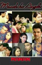 Manan SS :- Manik Ki Angel  by monsterAngle