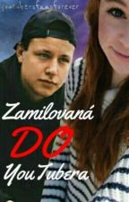 Zamilovaná do youtubera w/ youtubers by youtubersfansforever