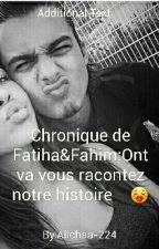 Chronique de Fatiha&Fahim:Ont va vous racontez notre histoire     by Aiichaa-224