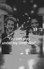 """""""You Can Stay Under My Umbrella!"""" by JandreFanFictions"""