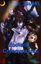 Zodiaco creepypastas (terminado)  by kxokxie
