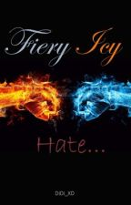 Fiery Icy Hate (Book 2) (BoyxBoy) (Completed) by DiDi_XD