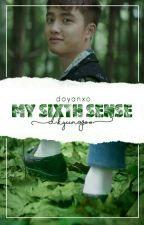 My Sixth Sense || Do Kyungsoo by doyanxo_