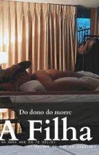 A Filha Do Dono Do Morro by AnnyM__