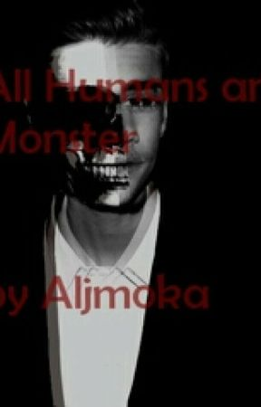 All Humans are Monster by Aljmoka