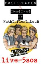PREFERENCES AND IMAGINES  5 SECONDS OF SUMMER by Live-5sos