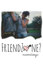 Friendzone? by naomiissyu