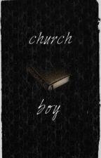 Church Boy ♱ nh by iwillwriteforyou