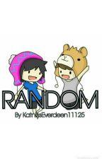 Random by KatnissEverdeen11125