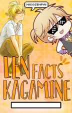 Len Kagamine Facts •Actualización lenta• by -Mokaccino