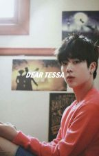 Dear Tessa »ks.jin by mxnnex