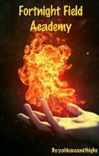Fortnight Field Academy by yahbunsandthighs