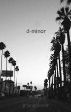 d-minor by grvngeloser