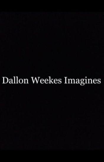 Dallon Weekes Imagines