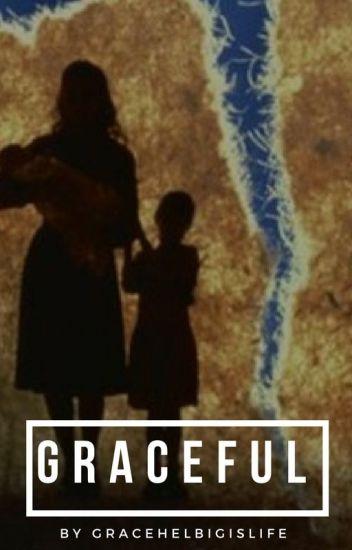 Graceful-Grace Helbig Fan Fiction- Sequel