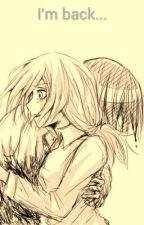 I'm Back... | YumiKuri - Historia/Christa X Ymir by PinkLeoUniverse