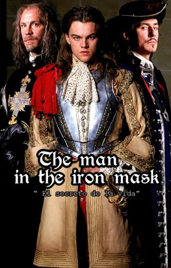 El hombre de la mascara de hierro: El secreto de la vida