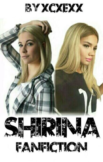 #Shirina Fanfiction