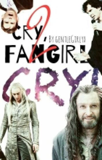 Cry, Fangirl! CRY! 2