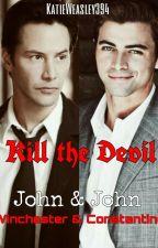 Kill The Devil  by KatieWeasley394