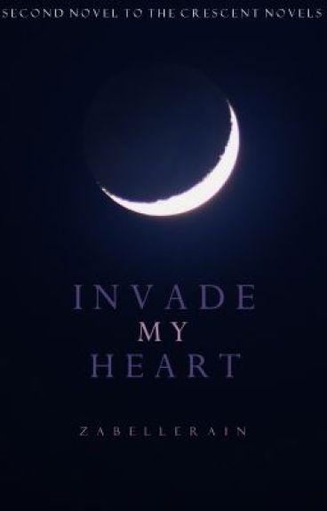 Invade My Heart