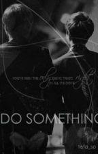 Do something | Kray - EXO | by aroundmysky