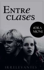 Entre Clases [Dramione] by IrreBlu