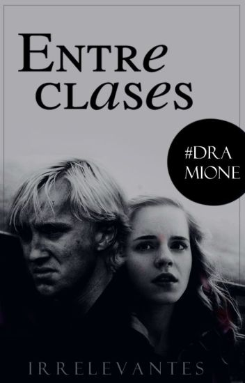 Entre Clases [Dramione]