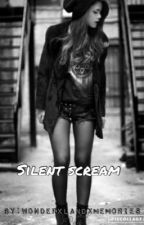 Silent scream (Unedited) by Skullz_Girl
